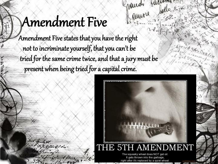 Amendment Five