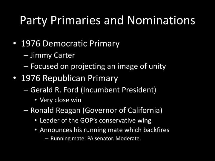 Party Primaries and Nominations