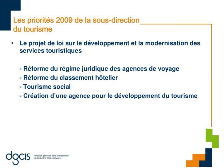 Les priorités 2009 de la sous-direction du tourisme