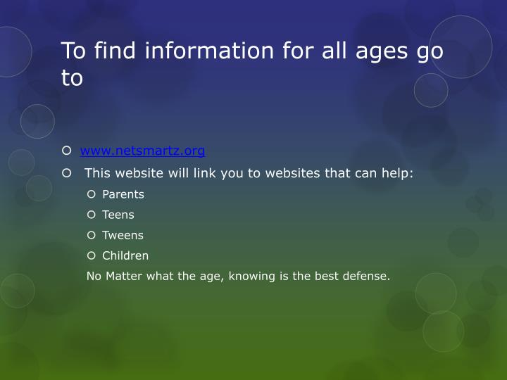 To find information for all ages go to