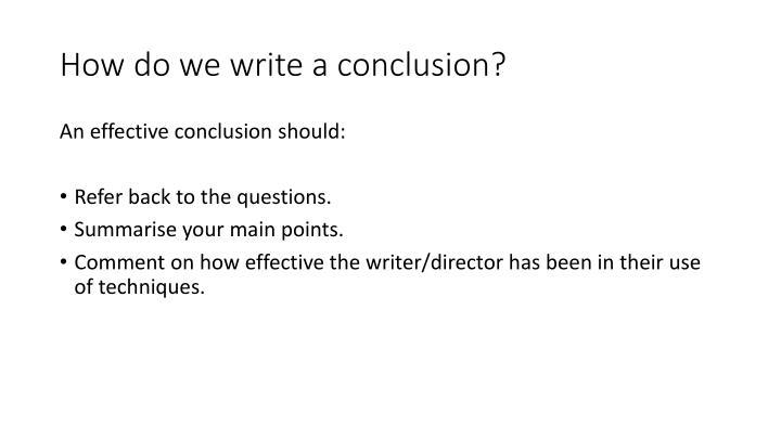 How do we write a conclusion?