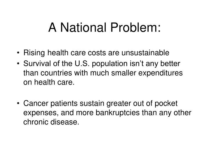A National Problem: