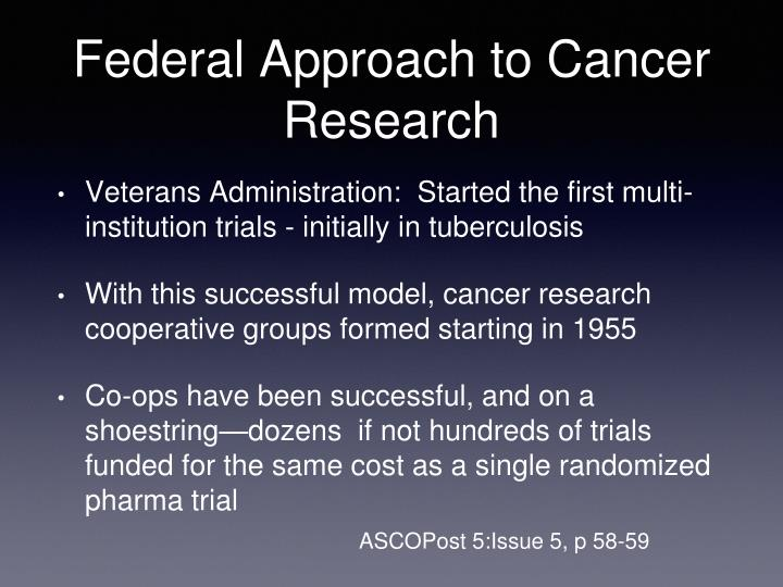 Federal Approach to Cancer Research