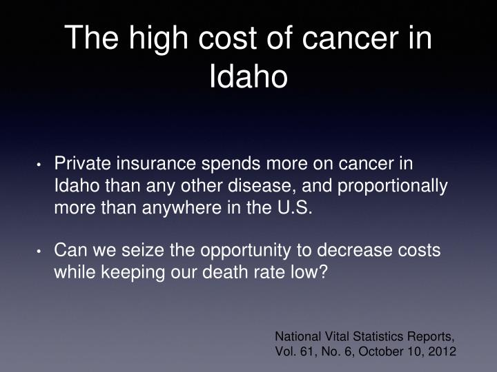 The high cost of cancer in Idaho