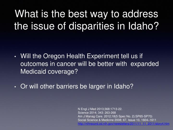 What is the best way to address the issue of disparities in Idaho?