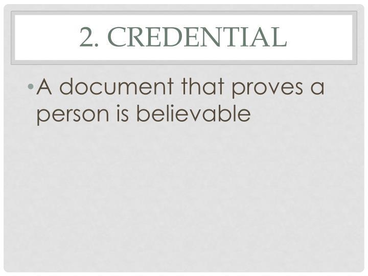 2. Credential