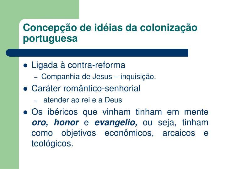 Concepção de idéias da colonização portuguesa