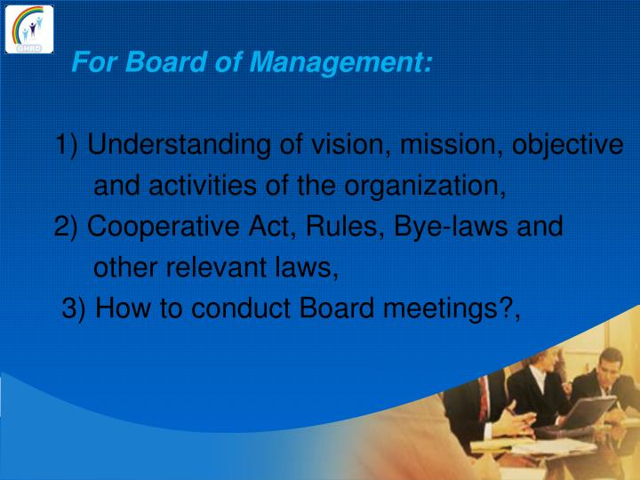 For Board of Management: