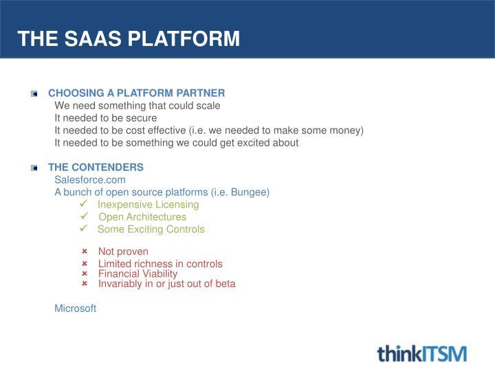 The SaaS platform