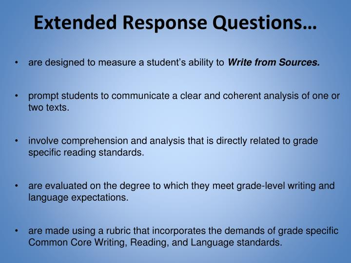 Extended Response Questions…