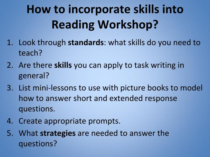 How to incorporate skills into Reading Workshop?
