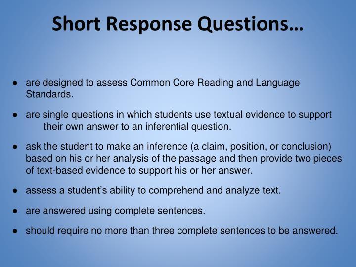 Short Response Questions…