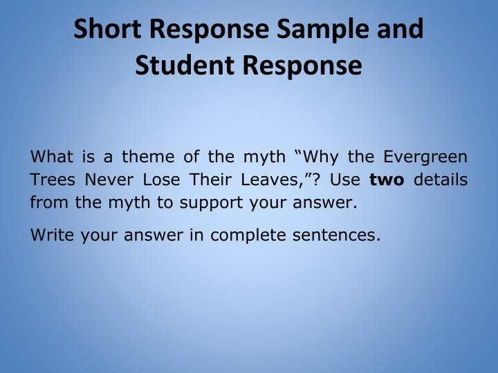 Short Response Sample and Student Response