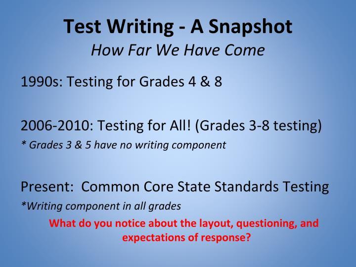Test Writing - A Snapshot