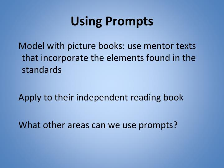 Using Prompts