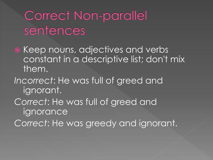 Correct Non-parallel sentences