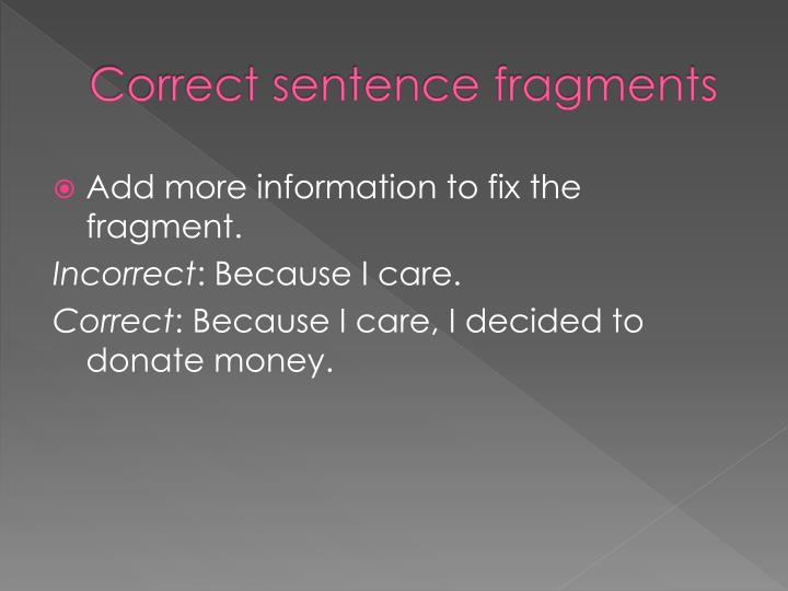Correct sentence fragments
