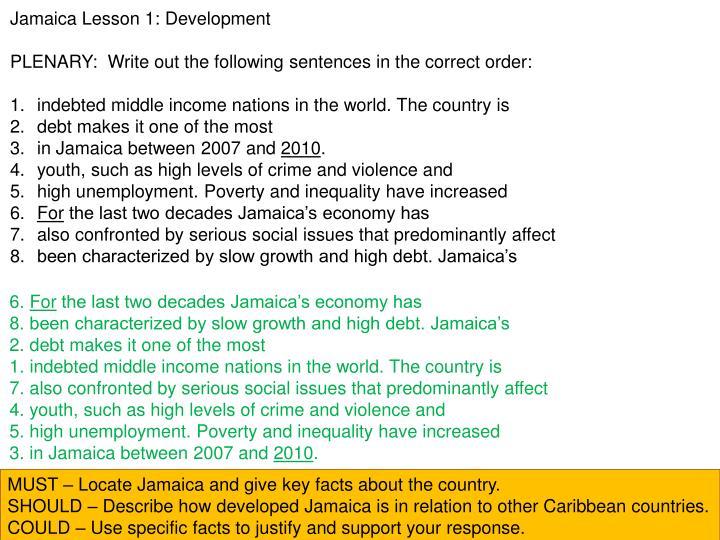 Jamaica Lesson 1: Development