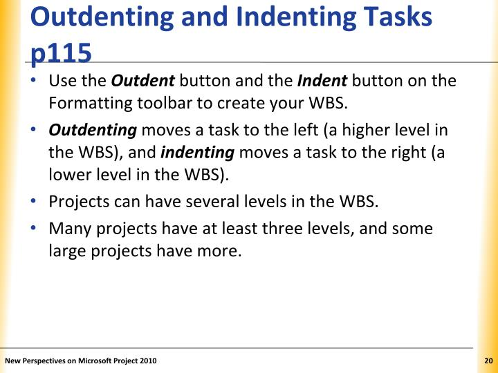 Outdenting and Indenting Tasks p115