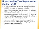 understanding task dependencies cont d p 100