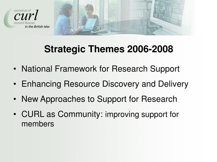 Strategic Themes 2006-2008