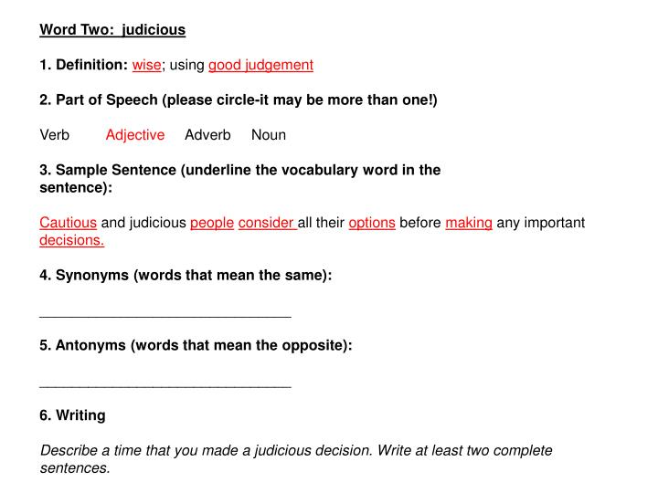 Word Two:  judicious