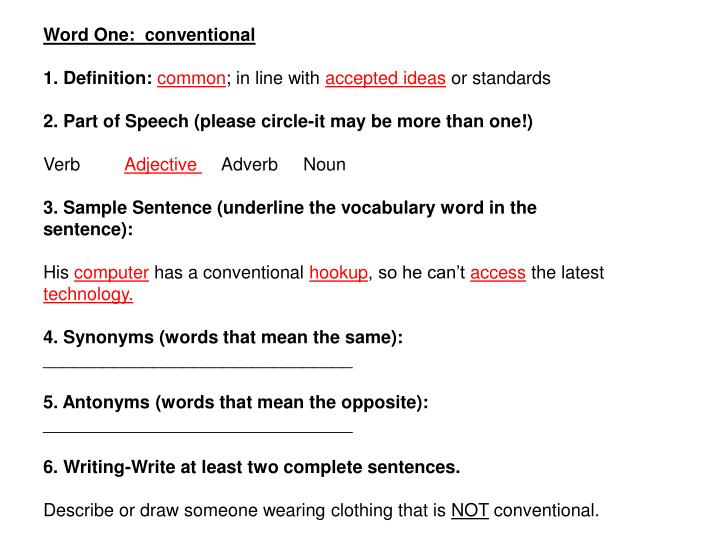 Word One:  conventional
