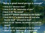 being a good moral person is enough