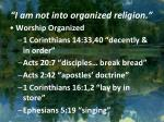 i am not into organized religion1