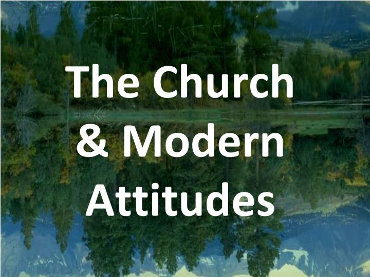 the church modern attitudes