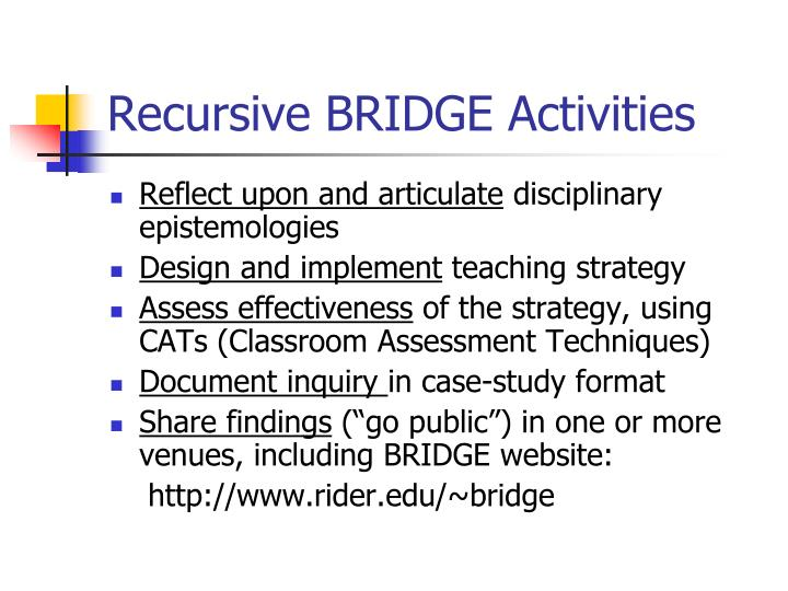 Recursive BRIDGE Activities