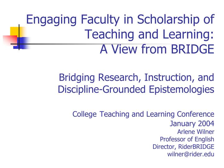 Engaging Faculty in Scholarship of Teaching and Learning: