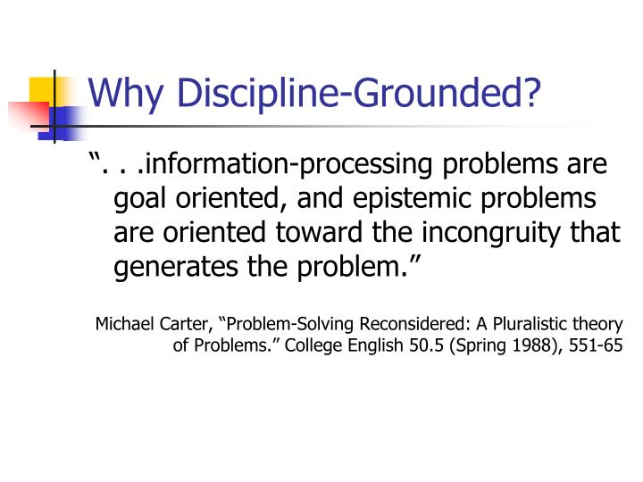 Why Discipline-Grounded?