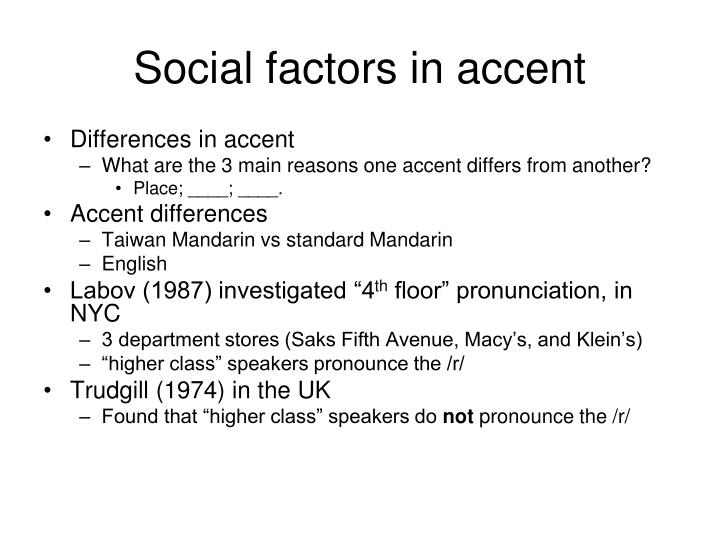 Social factors in accent