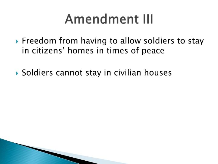 Amendment III