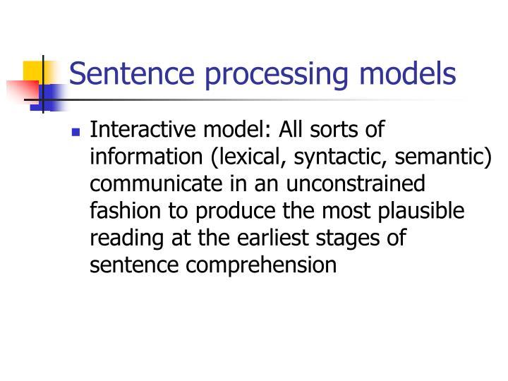 Sentence processing models