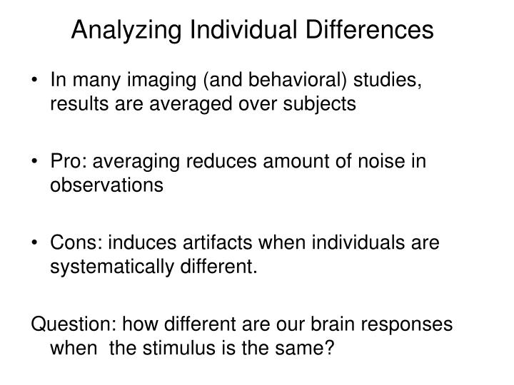 Analyzing Individual Differences