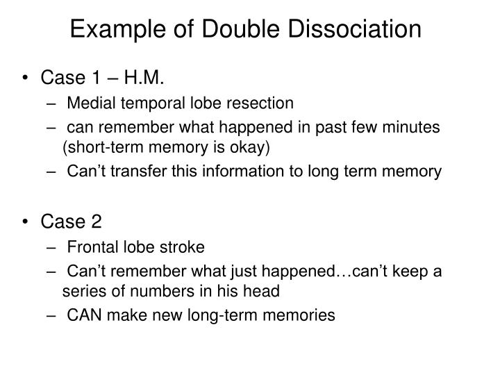 Example of Double Dissociation