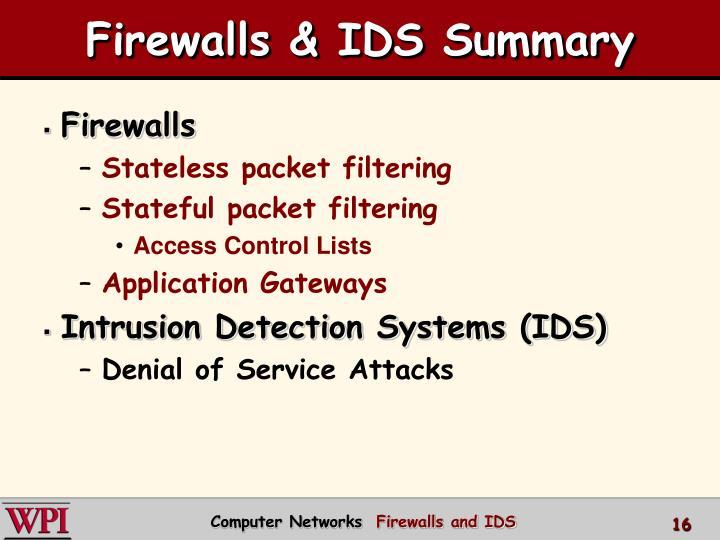 Firewalls & IDS Summary