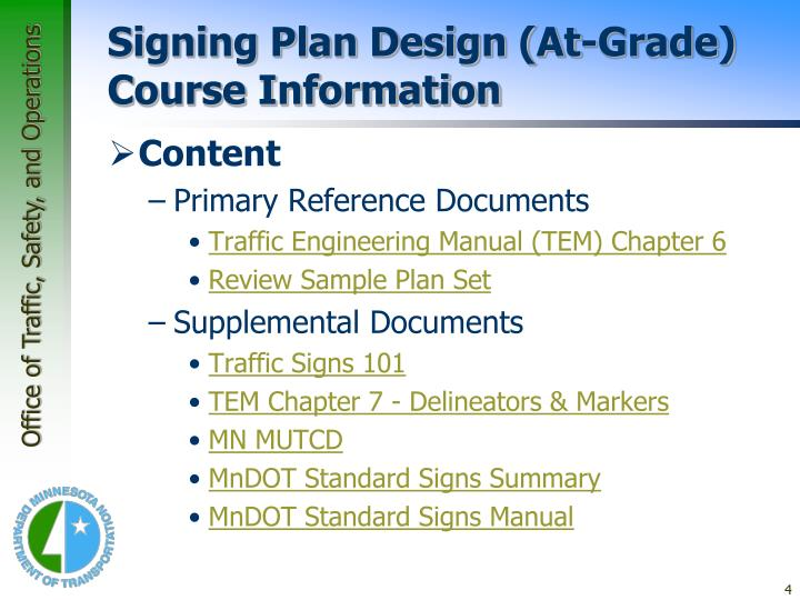 Signing Plan Design (At-Grade)