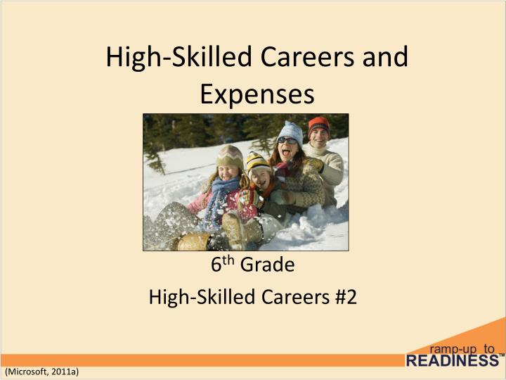 High skilled careers and expenses