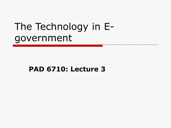 The Technology in E-government