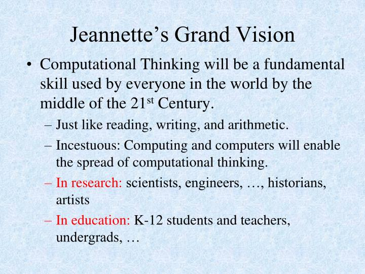 Jeannette s grand vision