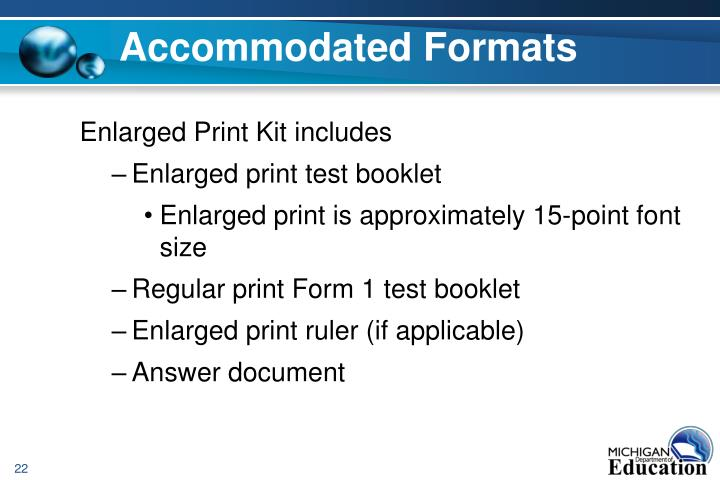 Accommodated Formats