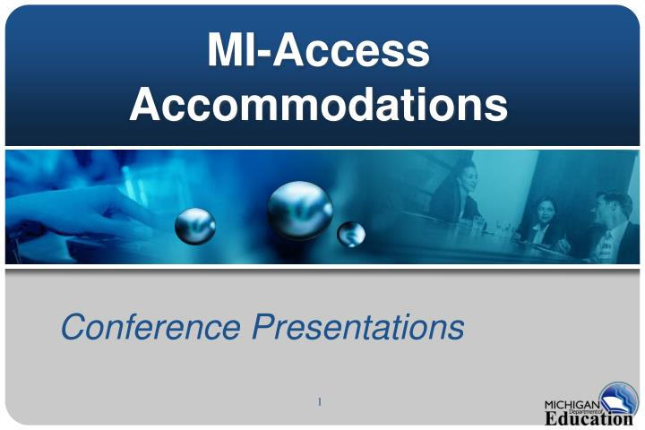 Mi access accommodations