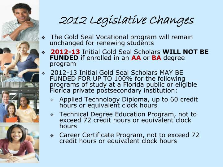 2012 Legislative Changes