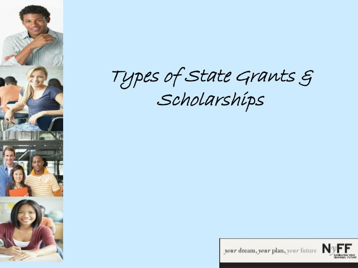 Types of State Grants & Scholarships