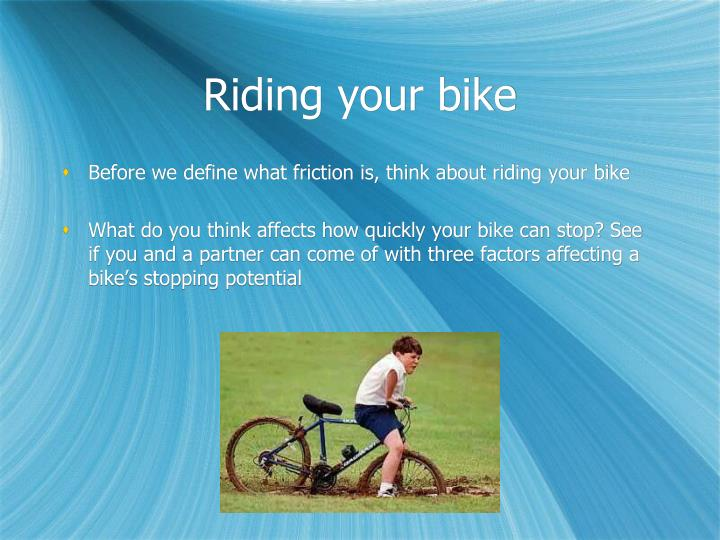 Riding your bike