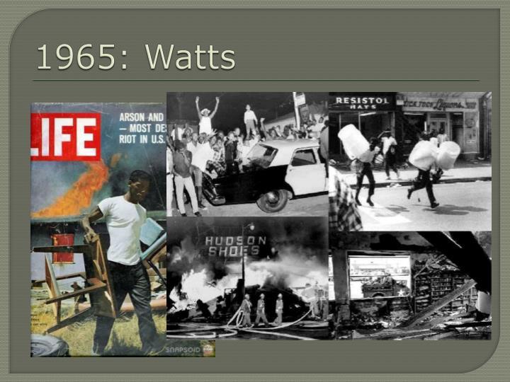 1965: Watts