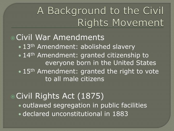 A background to the civil rights movement